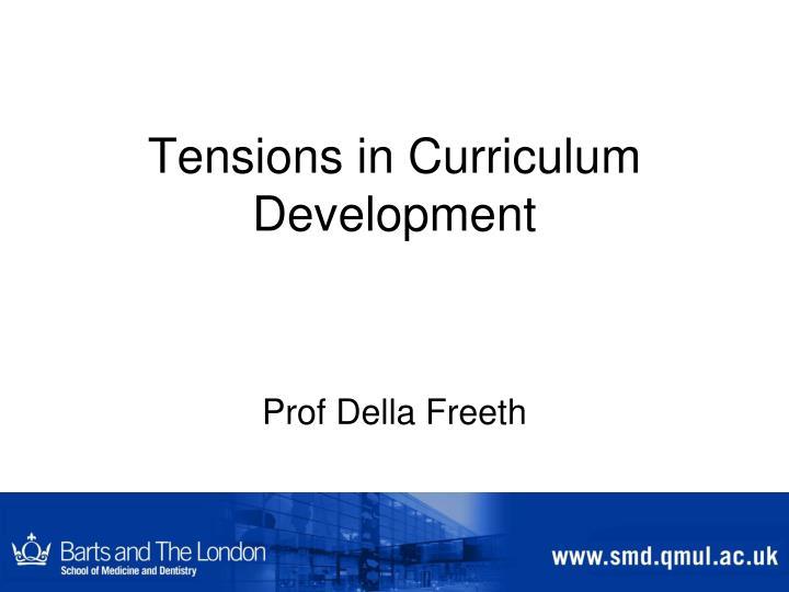 Tensions in curriculum development