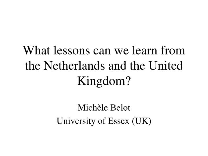 what lessons can we learn from the netherlands and the united kingdom n.