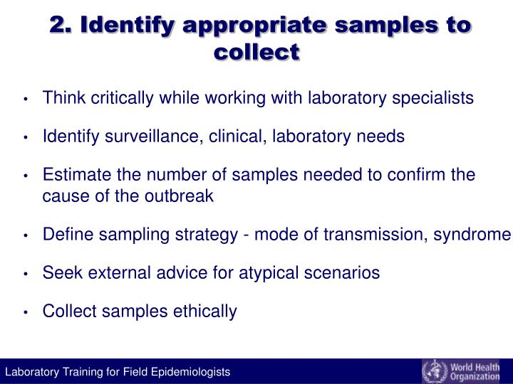 2. Identify appropriate samples to collect
