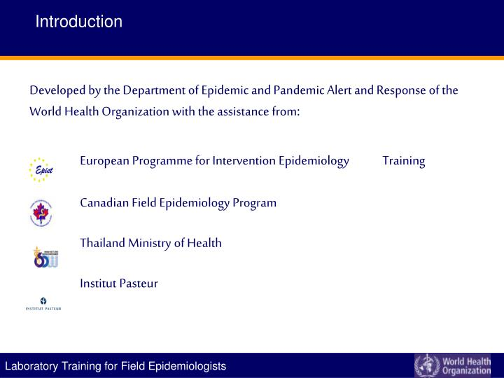 Developed by the Department of Epidemic and Pandemic Alert and Response of the World Health Organization with the assistance from