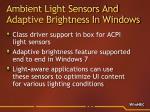 ambient light sensors and adaptive brightness in windows