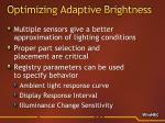 optimizing adaptive brightness