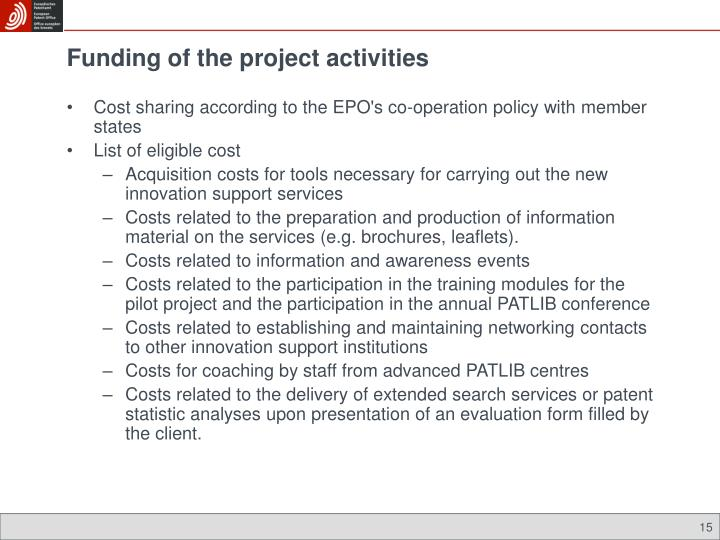 Funding of the project activities