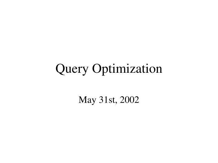 query optimization n.