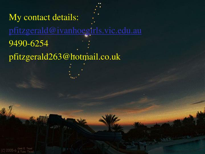 My contact details: