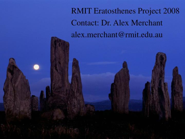 RMIT Eratosthenes Project 2008