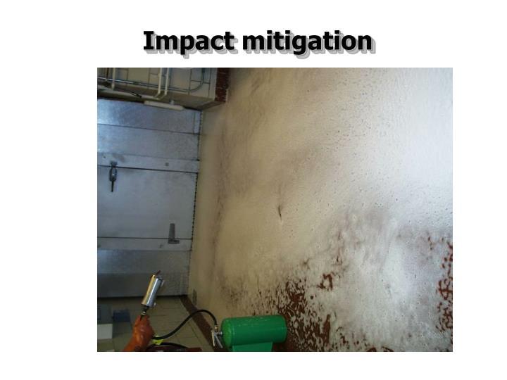 Impact mitigation