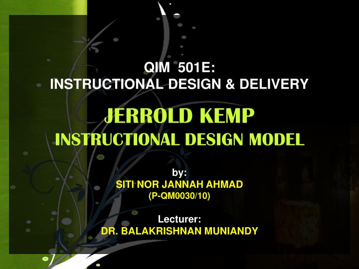 qim 501e instructional design delivery jerrold kemp instructional design model n.