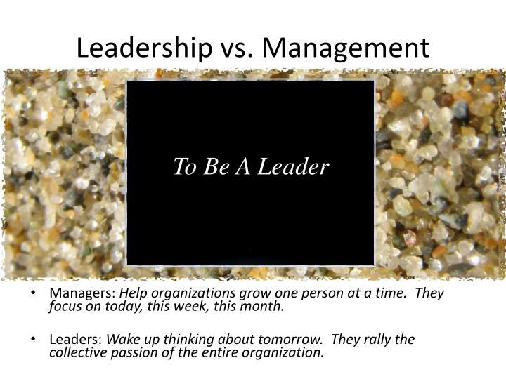Leadership vs. Management