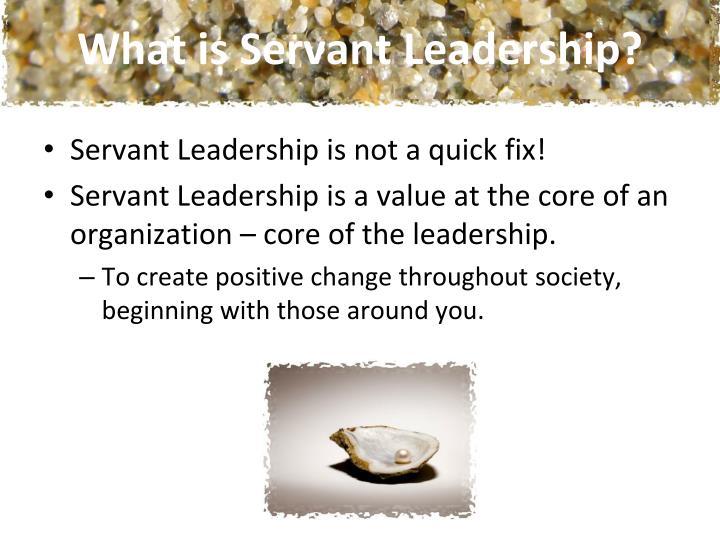 What is Servant Leadership?