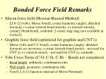 bonded force field remarks