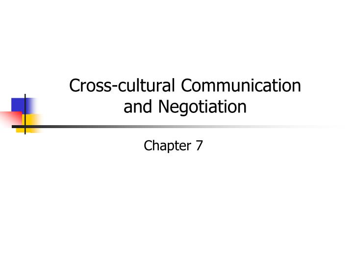 cross cultural communication and negotiation n.
