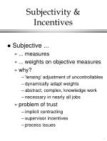 subjectivity incentives