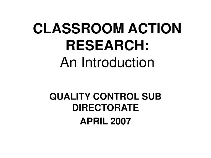 classroom action research an introduction n.