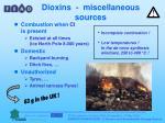 dioxins miscellaneous sources