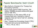 popular benchmarks debit credit