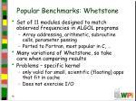 popular benchmarks whetstone