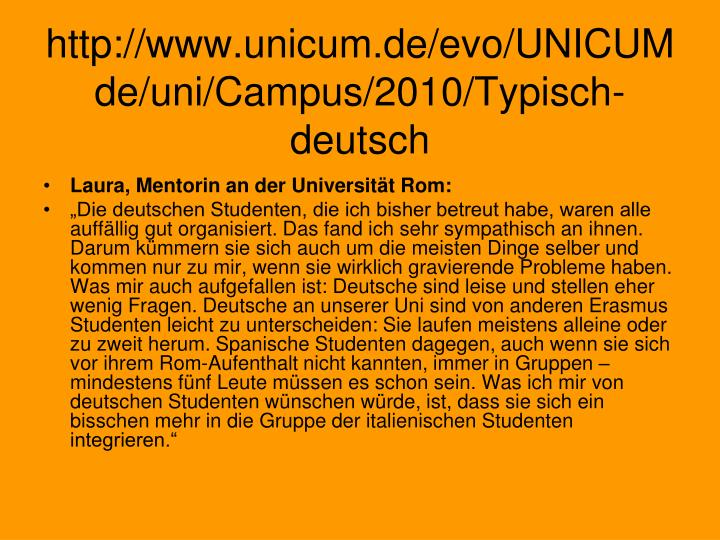 http://www.unicum.de/evo/UNICUMde/uni/Campus/2010/Typisch-deutsch