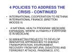 4 policies to address the crisis continued1