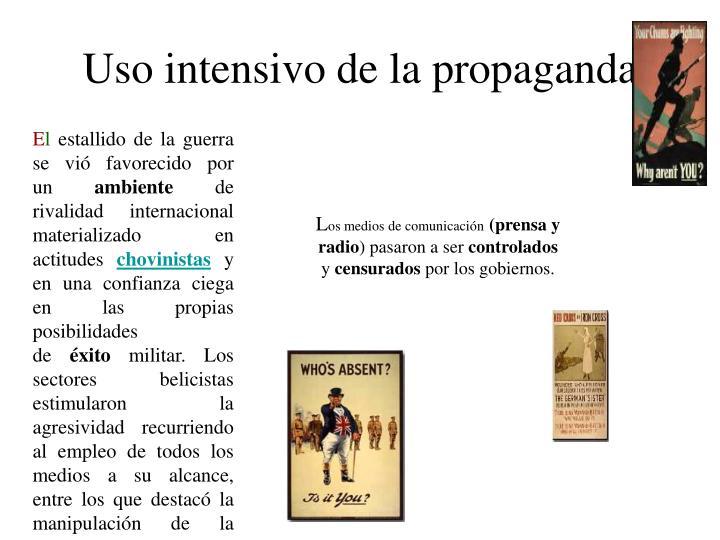 Uso intensivo de la propaganda