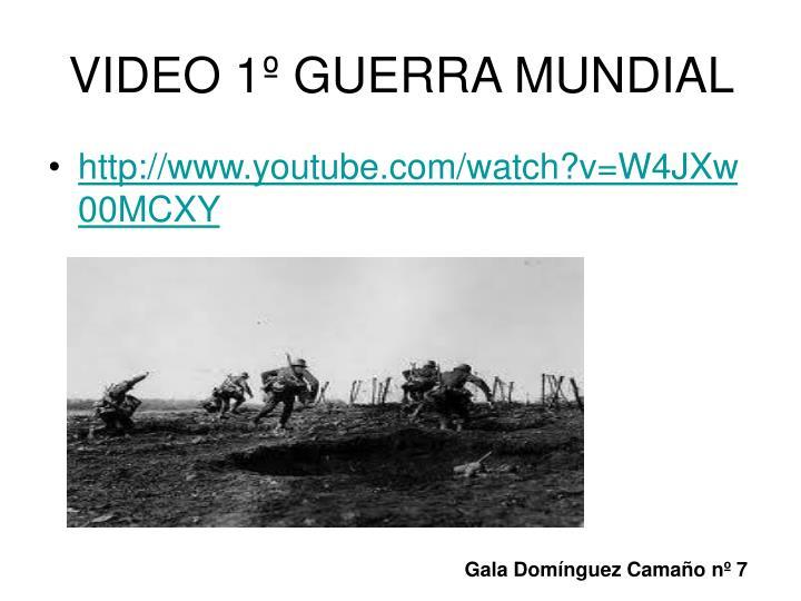 VIDEO 1º GUERRA MUNDIAL