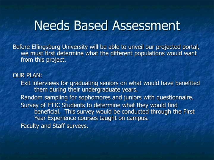 Needs Based Assessment