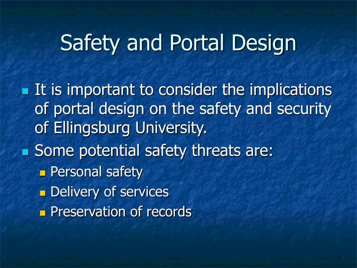 Safety and Portal Design