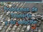 problemas de transito y su soluci n