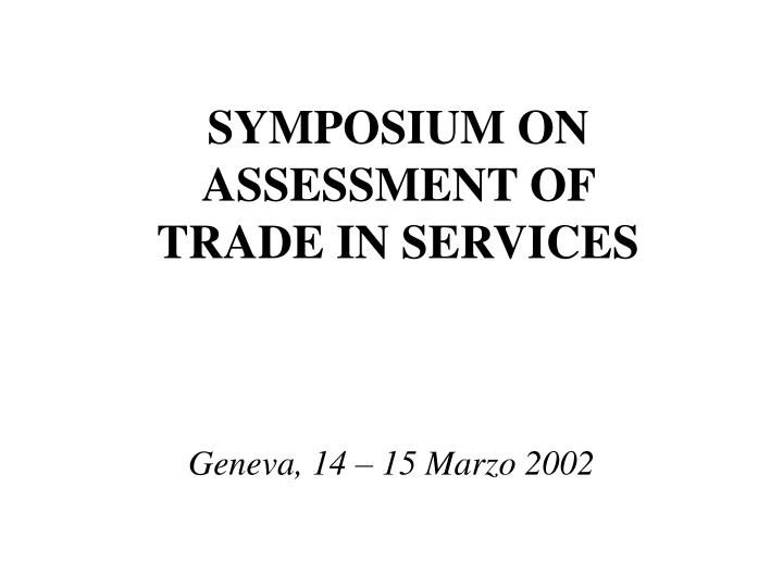symposium on assessment of trade in services n.