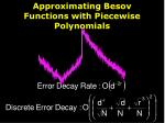 approximating besov functions with piecewise polynomials