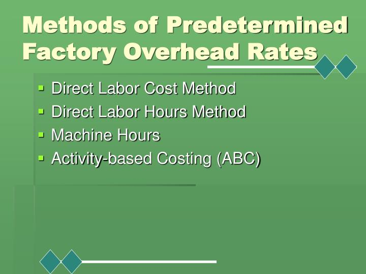 Methods of Predetermined Factory Overhead Rates