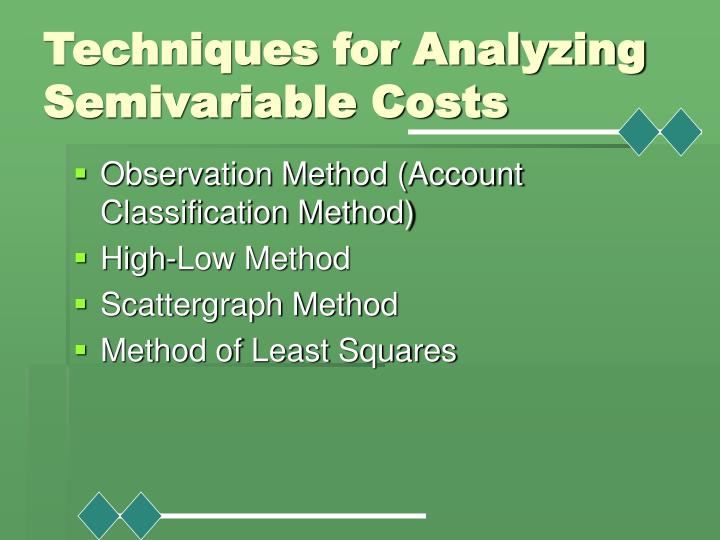 Techniques for Analyzing Semivariable Costs