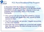 fcc rural broadband pilot program