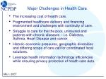 major challenges in health care
