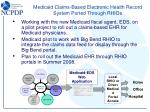 medicaid claims based electronic health record system ported through rhios