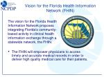 vision for the florida health information network fhin