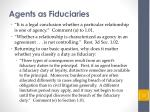 agents as fiduciaries1