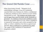 the grand old florida case cont d