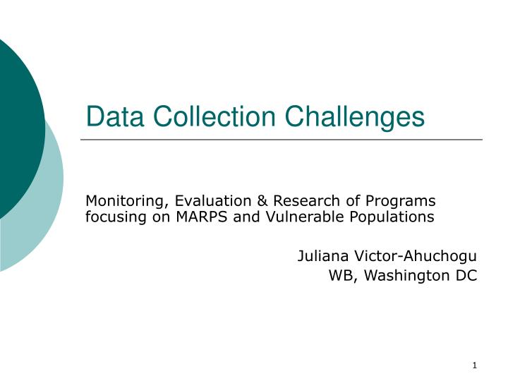 data collection challenges n.
