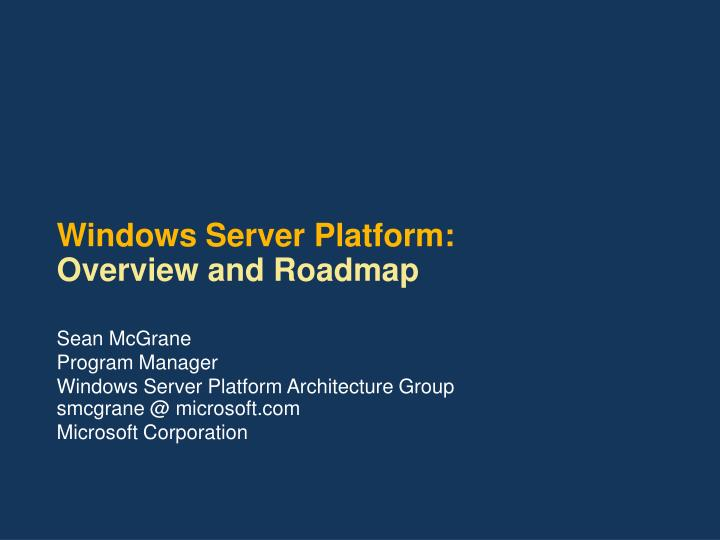 windows server platform overview and roadmap n.