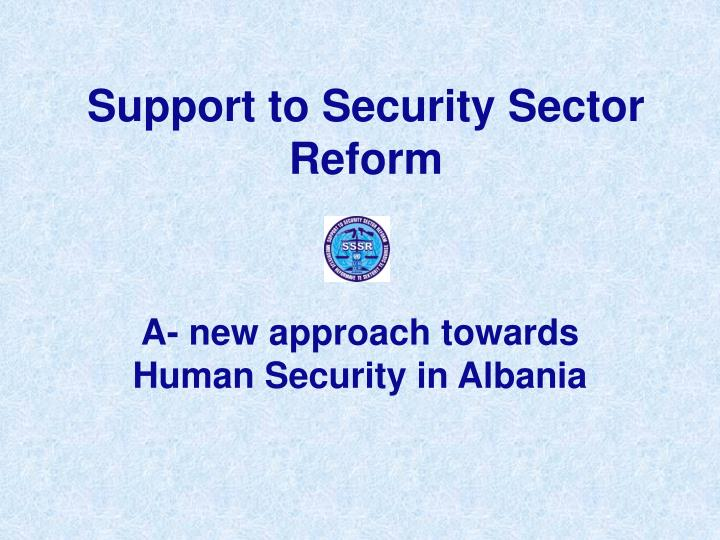 support to security sector reform n.