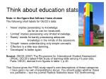 think about education stats