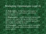 marketing orientations cont d