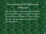 overcoming self reference criterion