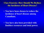class exercise how should we reduce the incidence of heart disease