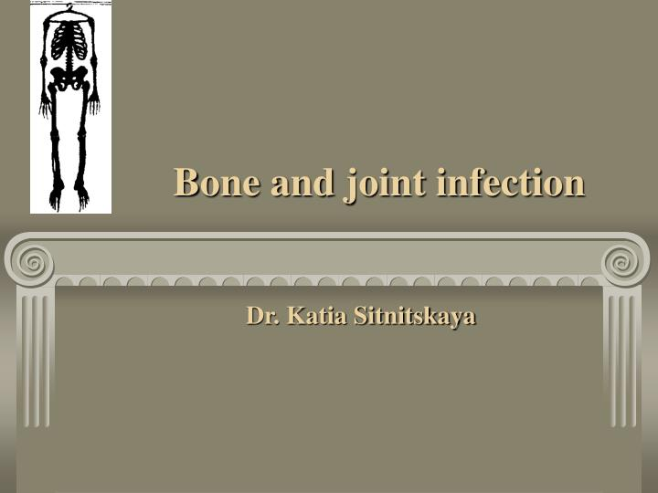 bone and joint infection n.