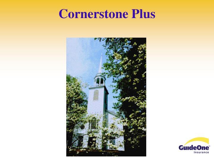 Cornerstone Plus