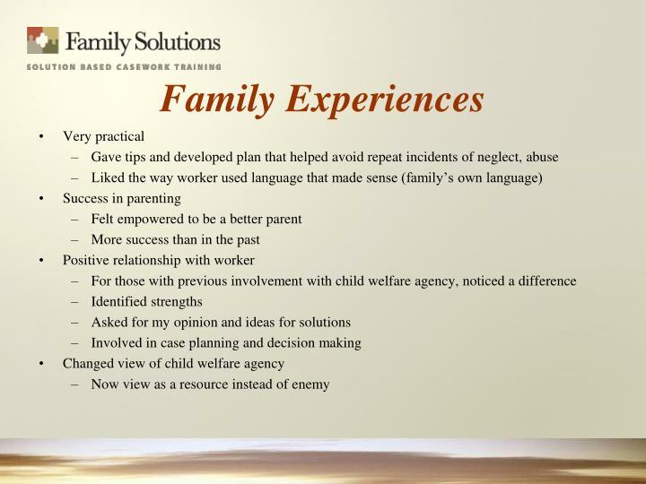 Family Experiences
