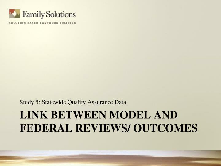 Study 5: Statewide Quality Assurance Data