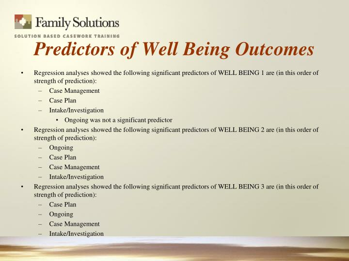 Predictors of Well Being Outcomes